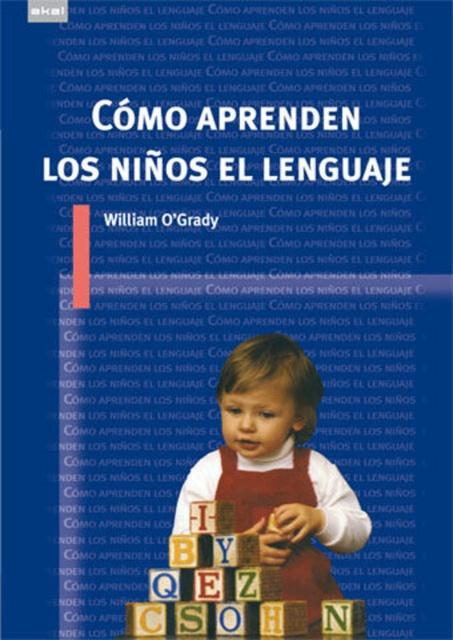79625-COMO-APRENDEN-LOS-NINOS-EL-LENGUAJE-9788446024354