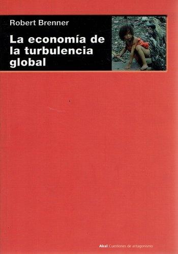 80128-LA-ECONOMIA-DE-LA-TURBULENCIA-GLOBAL-9788446024750