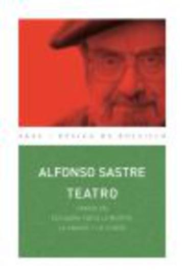 78342-TEATRO-ALFONSO-SASTRE-9788446025948