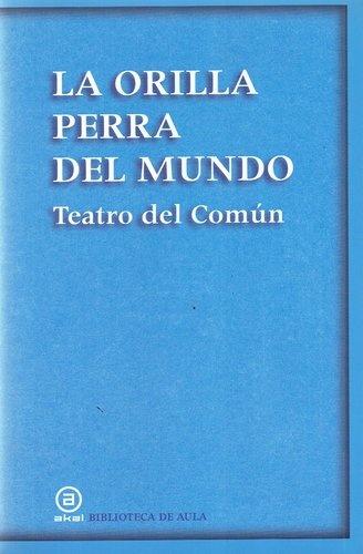 79779-LA-ORILLA-PERRA-DEL-MUNDO-9788446027775