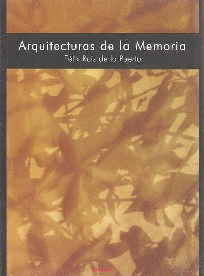 80520-ARQUITECTURAS-DE-LA-MEMORIA-9788446030355