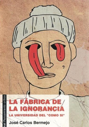 79054-LA-FABRICA-DE-LA-IGNORANCIA-9788446031185