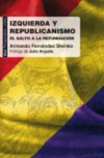 79058-IZQUIERDA-Y-REPUBLICANISMO-EL-SALTO-A-LA-REFUNDACION-9788446031345
