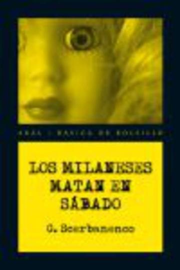 80262-LOS-MILANESES-MATAN-EL-SABADO-9788446034100