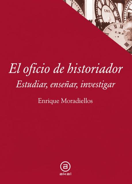 78755-OFICIO-DE-HISTORIADOR-EL-ESTUDIAR-ENSENAR-INVESTIGAR-9788446038658