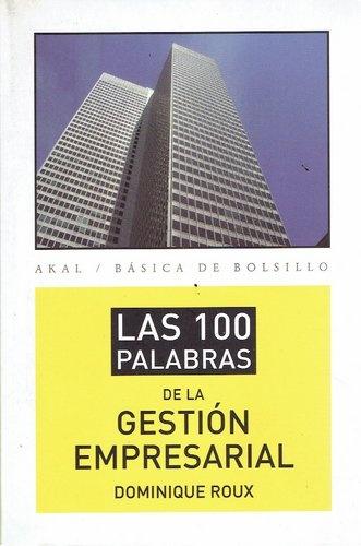 80255-LAS-100-PALABRAS-DE-LA-GESTION-EMPRESARIAL-9788446039402