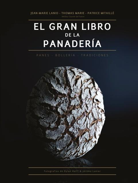 91150-EL-GRAN-LIBRO-DE-LA-PANADERIA-9788446047681