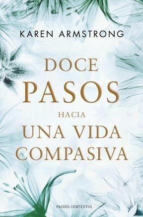 92983-DOCE-PASOS-HACIA-UNA-VIDA-COMPASIVA-9788449325632