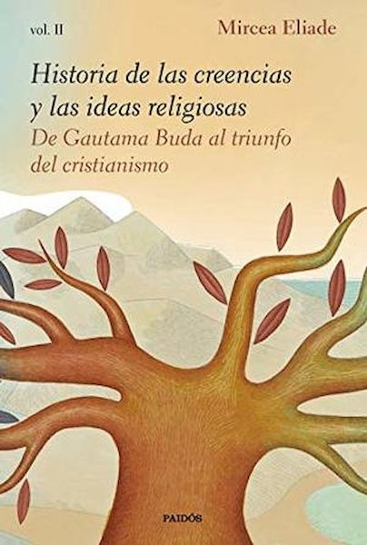 93027-HISTORIA-DE-LAS-CREENCIAS-Y-LAS-IDEAS-RELIGIOSAS-II-9788449335990