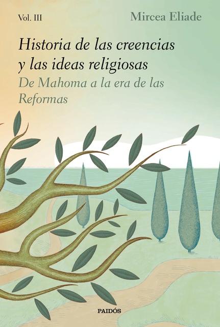 93028-HISTORIA-DE-LAS-CREENCIAS-Y-LAS-IDEAS-RELIGIOSAS-III-9788449336126