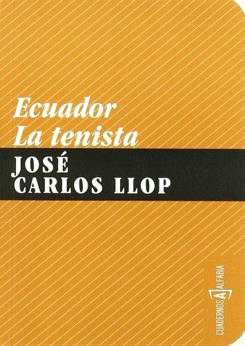 62588-ECUADOR-LA-TENISTA-9788461249749