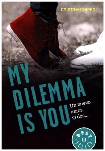 58277-MY-DILEMMA-IS-YOU-UN-NUEVO-AMOR-O-DOS-SERIE-MY-DILEMMA-IS-YOU-1-9788466337991