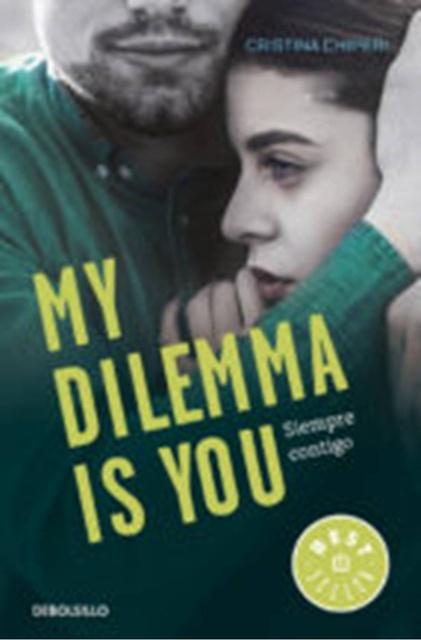 58279-MY-DILEMMA-IS-YOU-SIEMPRE-CONTIGO-SERIE-MY-DILEMMA-IS-YOU-3-9788466338011