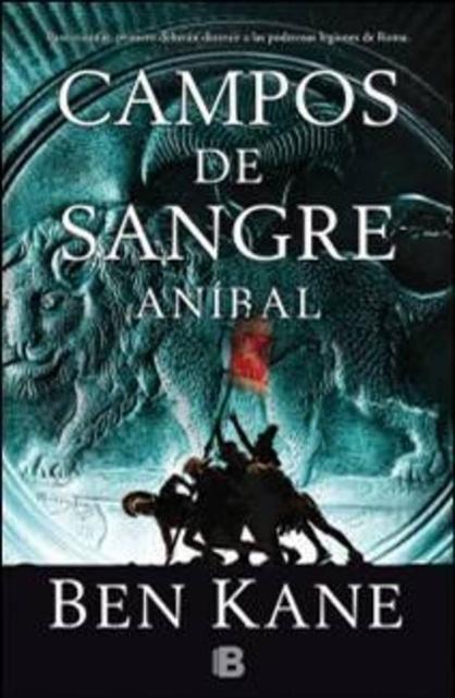 56793-CAMPOS-DE-SANGRE-ANIBAL-9788466654296