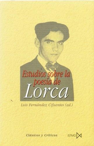 78318-ESTUDIOS-SOBRE-LA-POESIA-DE-LORCA-9788470903410