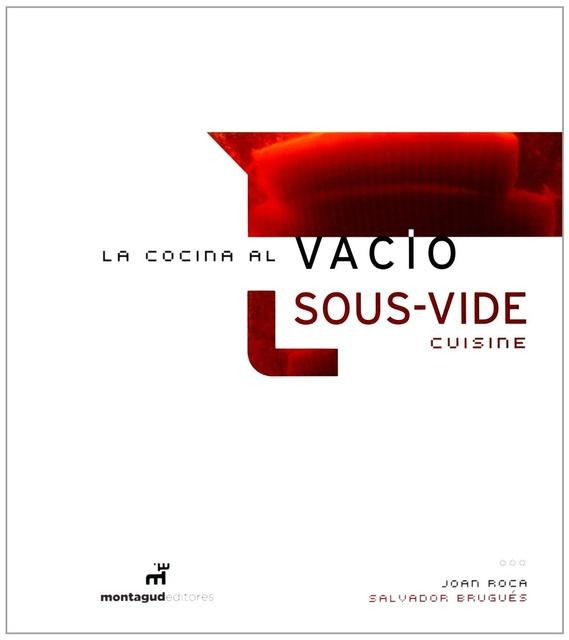 62632-LA-COCINA-AL-VACIO-SOUS-VIDE-CUISINE-9788472121508