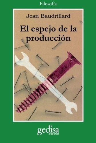 40807-EL-ESPEJO-DE-LA-PRODUCCION-9788474320978