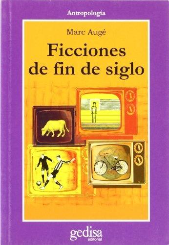 40822-FICCIONES-DE-FIN-DE-SIGLO-9788474328677