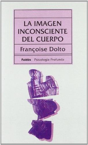 92938-LA-IMAGEN-INCONSCIENTE-DEL-CUERPO-9788475093413