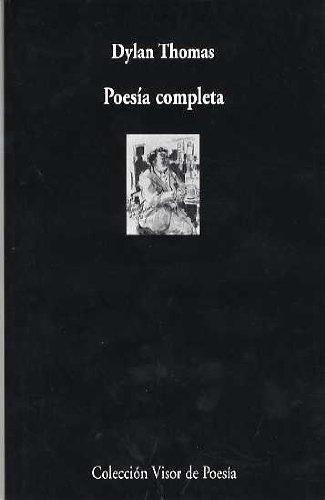 6394-POESIA-COMPLETA-DYLAN-THOMAS-9788475229287