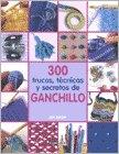 42660-300-TRUCOS-TENICAS-SECRETOS-GANCHILLO-9788475564944