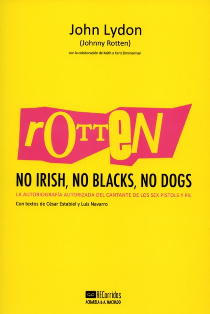 42601-ROTTEN-NO-IRISH-NO-BLACKS-NO-DOGS-9788477742197