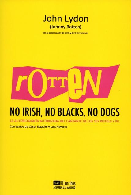 42601-ROTTEN-NO-IRISH-NO-BLACKS-NO-DOGS-9788477742197