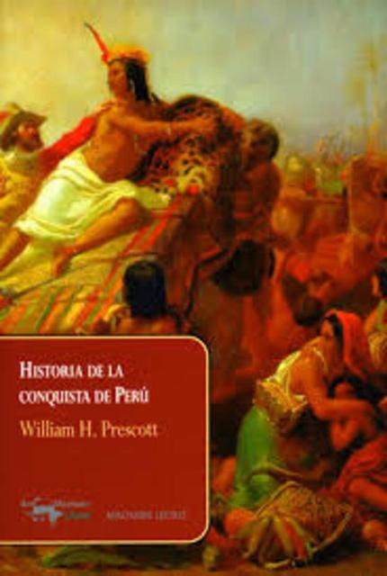 41665-HISTORIA-DE-LA-CONQUISTA-DE-PERU-9788477743866