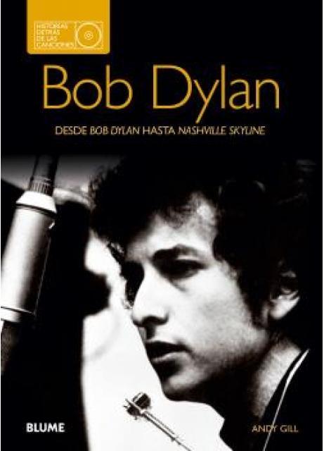 34316-BOB-DYLAN-HISTORIAS-DETRAS-DE-LAS-CANCIONES-9788480769761