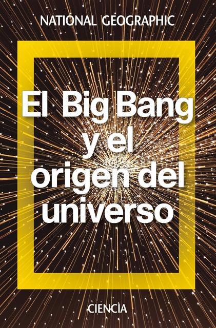 66190-BIG-BANG-Y-EL-ORIGEN-DEL-UNIVERSO-9788482986753