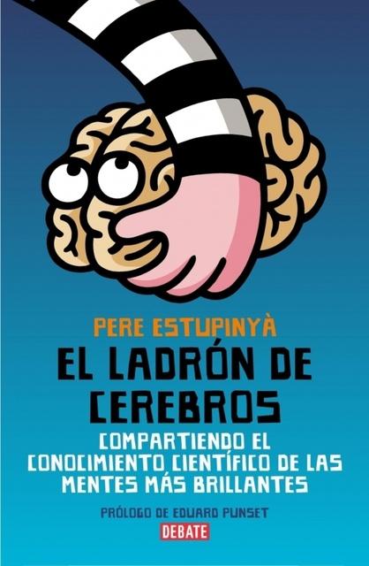 59041-EL-LADRON-DE-CEREBROS-CIENCIA-PARA-TODOS-9788483068892
