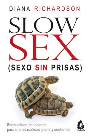 85311-SLOW-SEX-SEXO-SIN-PRISAS-9788486797195