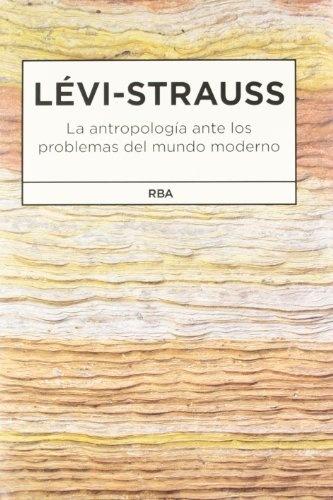 65455-LA-ANTROPOLOGIA-ANTE-LOS-PROBLEMAS-DEL-MUNDO-MODERNO-9788490062159
