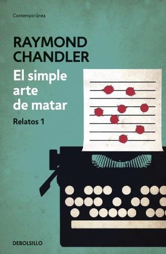 59601-EL-SIMPLE-ARTE-DE-MATAR-RELATOS-1-9788490325766