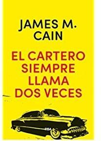 85931-EL-CARTERO-SIEMPRE-LLAMA-DOS-VECES-9788490568576