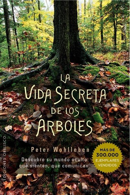 46058-LA-VIDA-SECRETA-DE-LOS-ARBOLES-9788491110835