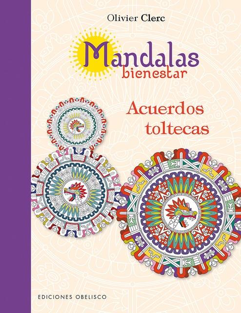 45399-MANDALAS-BIENESTAR-ACUERDOS-TOLTECAS-9788491111450