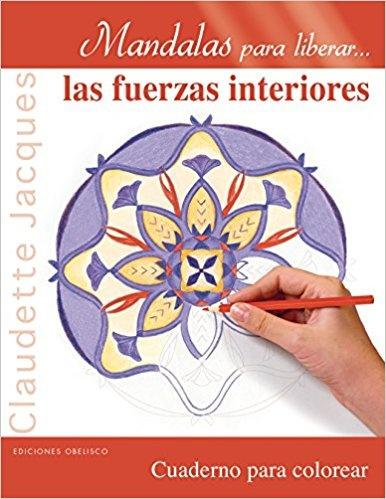 45397-MANDALAS-PARA-LIBERAR-LAS-FUERZAS-INTERIORES-9788491111504