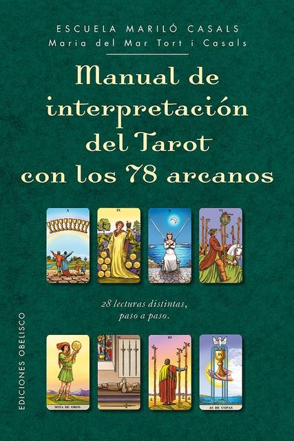 44988-MANUAL-DE-INTERPRETACION-DEL-TAROT-CON-78-ARCANOS-9788491112563