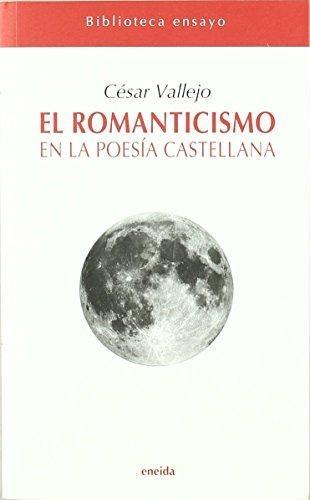 98201-EL-ROMANTICISMO-EN-LA-POESIA-CASTELLANA-9788492491148
