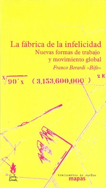 73958-LA-FABRICA-DE-LA-INFELICIDAD-9788493298241