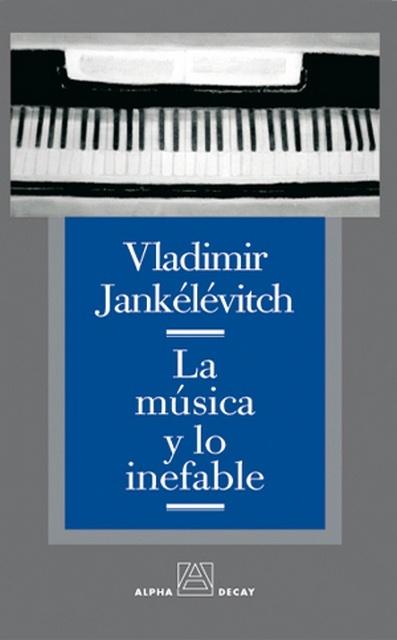 62686-LA-MUSICA-Y-LO-INEFABLE-9788493333294