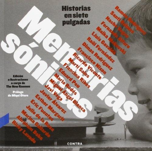 34111-HISTRIAS-SIETE-PULGADAS-MEMORIAS-SONICAS-9788494093869