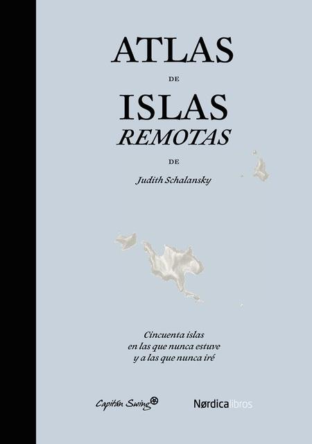 77861-ATLAS-DE-ISLAS-REMOTAS-9788494169076