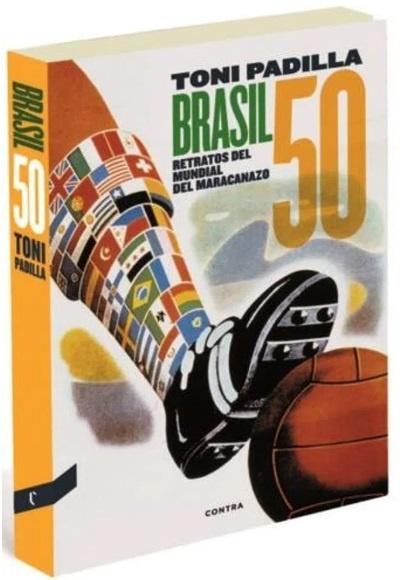 30335-BRASIL-50-RETRATOS-DEL-MUNDIAL-DEL-MARACANAZO-9788494216718