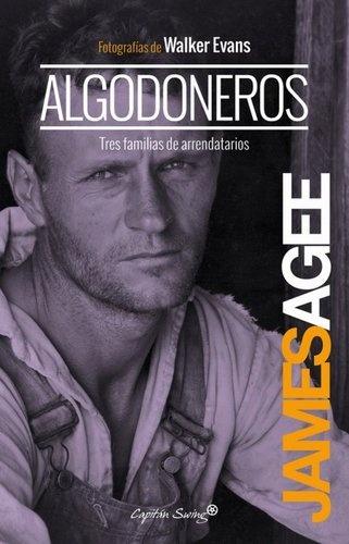 80879-ALGODONEROS-TRES-FAMILIAS-DE-ARRENDATARIOS-9788494221330