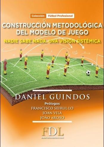 85877-CONSTRUCCION-METODOLOGICA-DEL-MODELO-DE-JUEGO-9788494298639