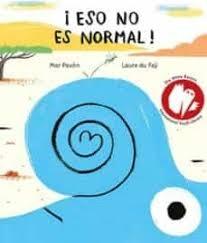 70977-ESO-NO-ES-NORMAL-9788494413780