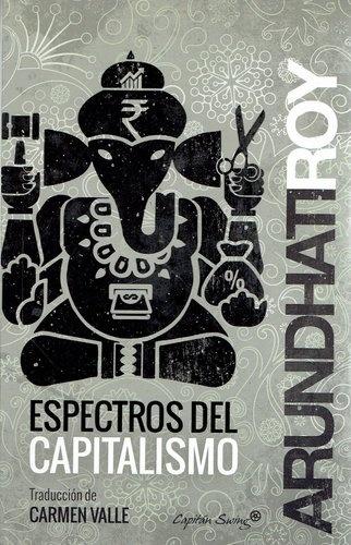80855-ESPECTROS-DEL-CAPITALISMO-9788494444531