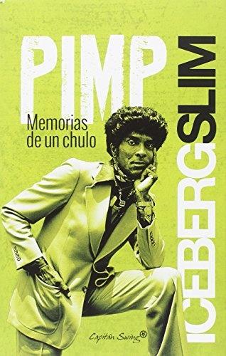 90481-PIMP-MEMORIAS-DE-UN-CHULO-9788494444562